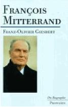 Francois Mitterrand - Une Vie